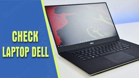 huong dan kiem tra bao hanh laptop dell