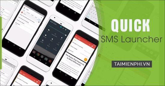 huong dan tai va su dung quick sms launcher