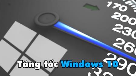 tang toc do windows 10