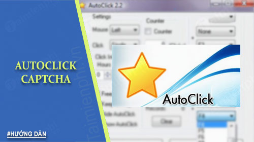 Cách sử dụng Auto Click Capcha