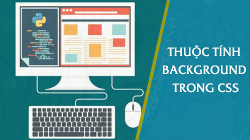 Thuoc tinh background trong CSS