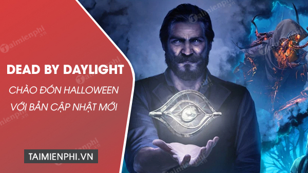 dead by daylight chao don halloween voi ban cap nhat moi
