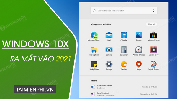windows 10x se ra mat vao nam 2021