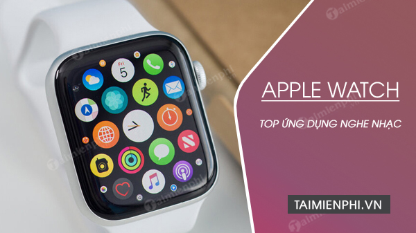 ung dung nghe nhac cho apple watch