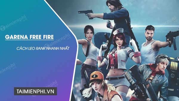 cach leo rank free fire nhanh nhat