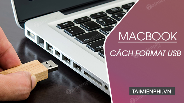 cach format usb tren macbook