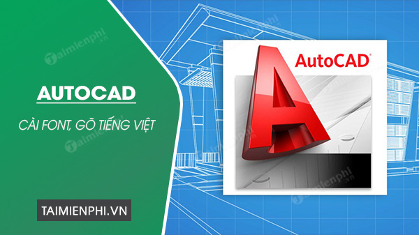 how to install Vietnamese autocad font