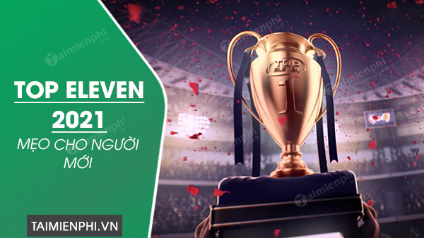 cach choi game top eleven 2021