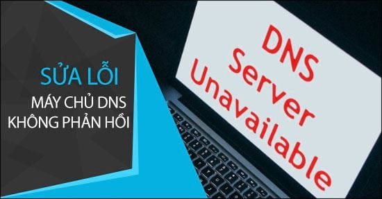 cach sua loi dns server unavailable