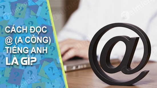 cach doc a cong trong tieng anh