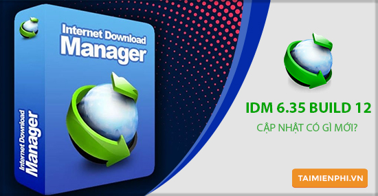 diem moi trong internet download manager idm 6 35 build 12