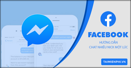 Chat nhieu nick Facebook Messenger