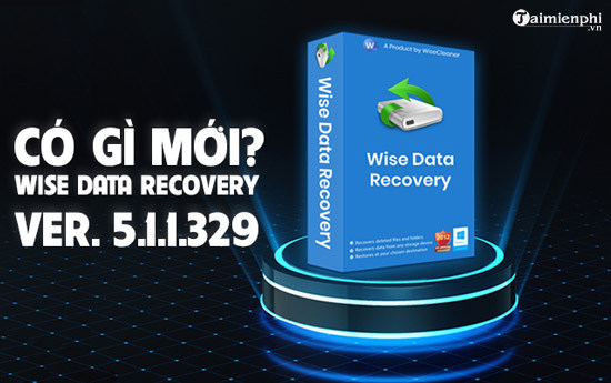 diem moi trong wise data recovery 5 1 1 329