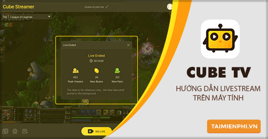 cach livestream game cubetv tren may tinh
