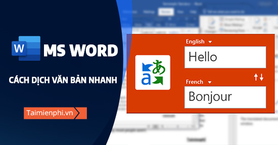 cach dich van ban trong word nhanh