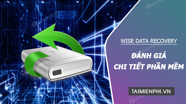 Danh gia Wise Data Recovery