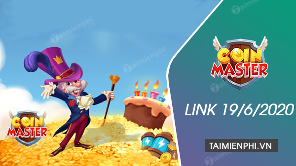 link coin master free spin ngay 19 6 2020
