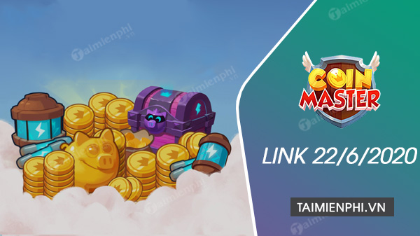 link coin master free spin ngay 22 6 2020
