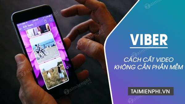 cach cat video tren viber