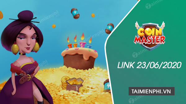 link coin master free spin ngay 23 6 2020