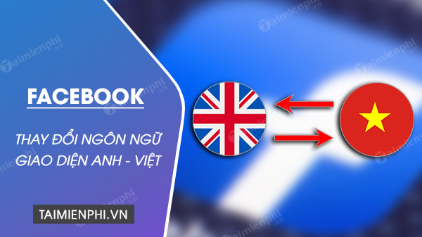 cach cai tieng viet anh cho facebook giao dien moi