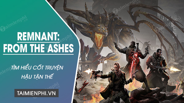 kham pha cot truyen cua remnant from the ashes da co mat tren xbox one 4