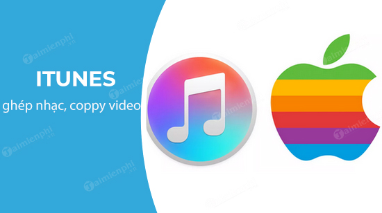 cach chep nhac, copy video, phim sang iphone, ipad bang itunes tren may tinh