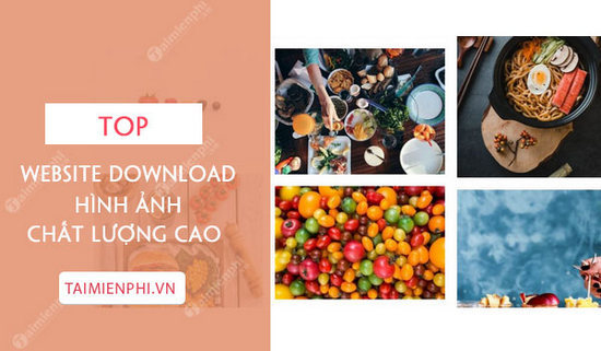 top website mien phi cho phep ban download hinh anh chat luong cao