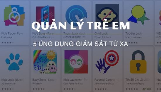 nhung ung dung giam sat tre em hay nhat