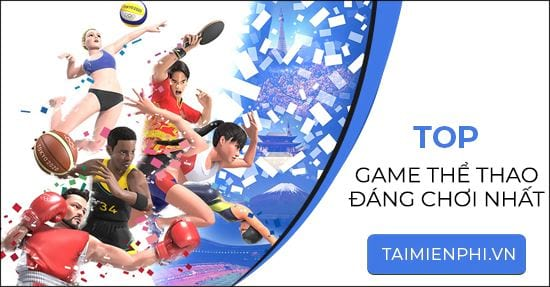 top game the thao dang choi nhat