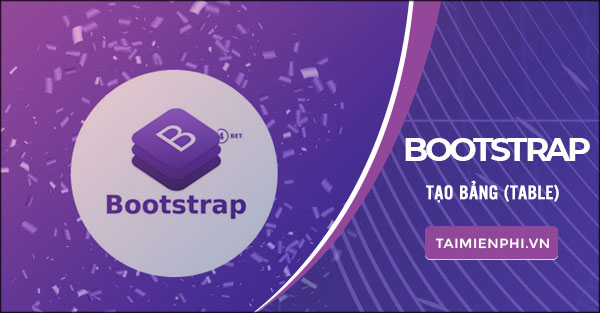 tao bang table trong bootstrap hoc bootstrap