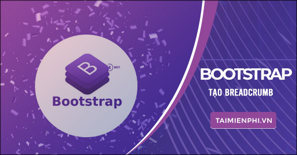 Tao Breadcrumb trong Bootstrap