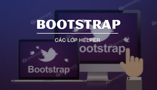 cac lop helper trong bootstrap