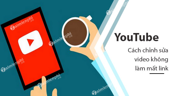 How to edit youtube video does not lose links or statistics