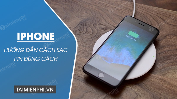 Cach sac pin iPhone dung cach