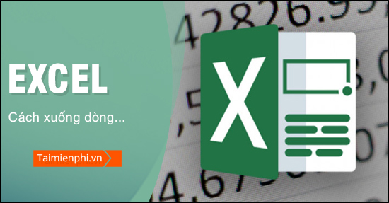 cach xuong dong trong excel