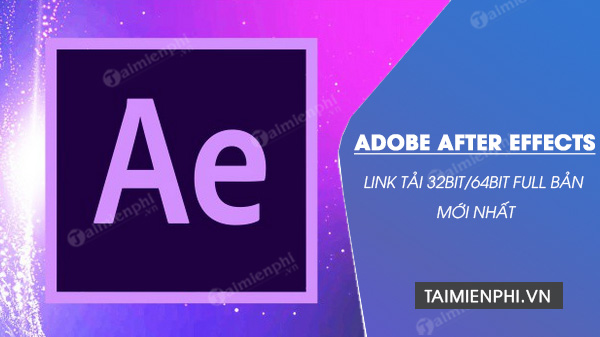 link tai adobe after effects 32bit/64bit full
