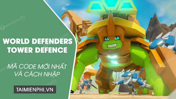 cach nhap code world defenders tower defence