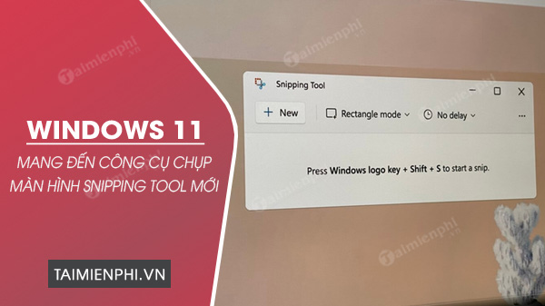 windows 11 se co snipping Tool moi