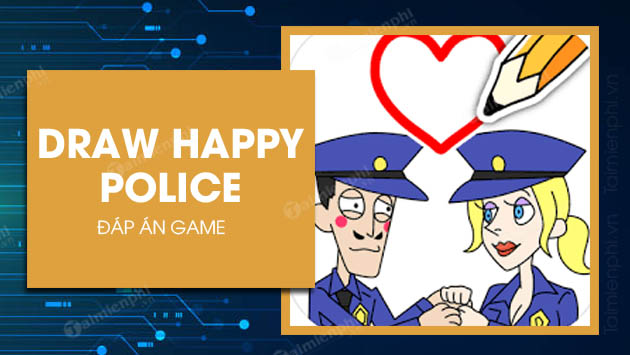 danh sach dap an game draw happy police
