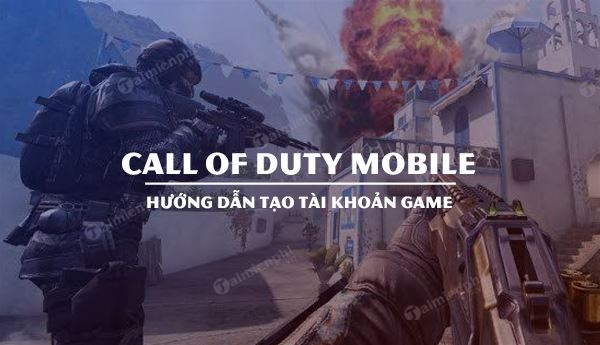 cach tao tai khoan call of duty mobile