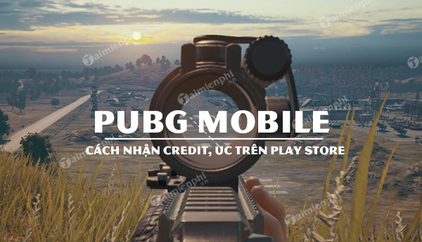 cach nhan free uc pubg mobile tren play store