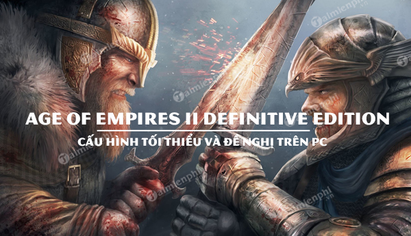 cau hinh game age of empires ii definitive edition tren pc