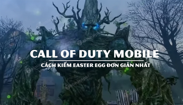 cach tim easter egg call of duty mobile don gian nhat