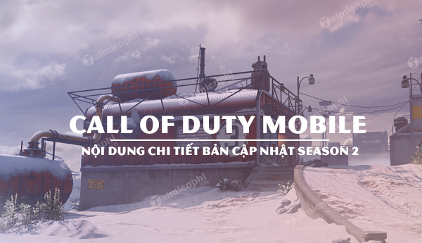 chi tiet ban update call of duty mobile season 2