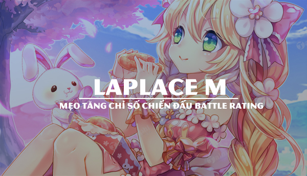 meo tang battle rating chi so chien dau laplace m