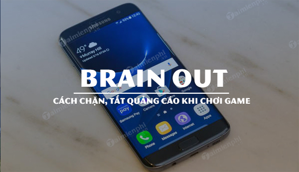 meo chan tat quang cao game brain out