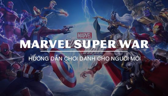 huong dan choi marvel super war