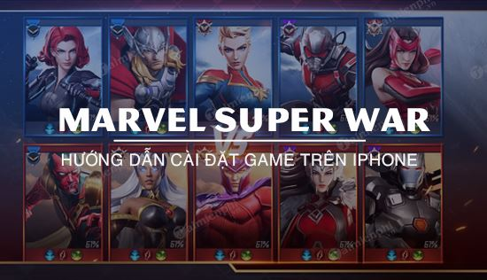 cach choi marvel super war tren iphone