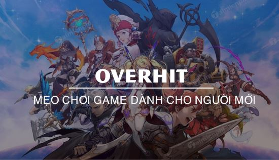 meo choi game overhit danh cho nguoi moi